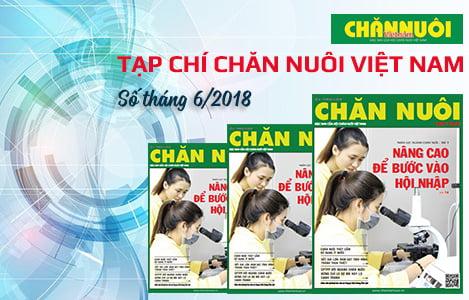 Đón đọc Tạp chí Chăn nuôi Việt Nam số tháng 6.2018