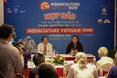 AQUACULTURE VIET NAM 2019: Tiềm năng của Thủy sản Việt Nam, cơ hội cho các nhà đầu tư